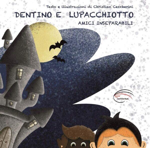 L'Argante #08 Editoriale Speciale / Dentino e Lupacchiotto Amiciinseparabili