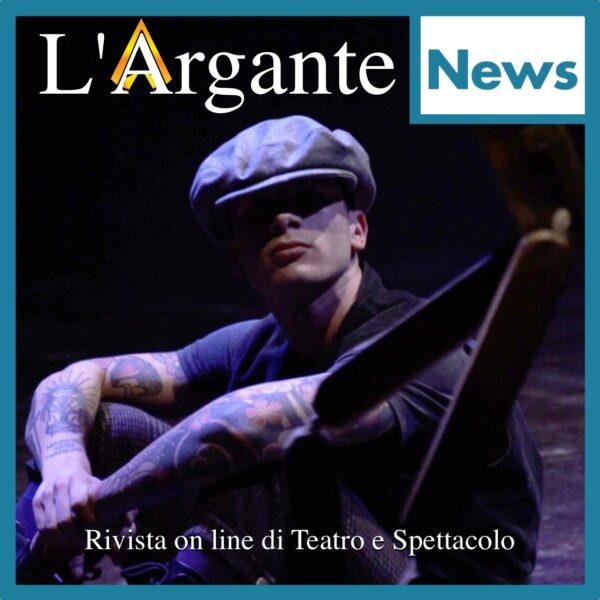 What's On || 27 maggio – 2 giugno || Tanto teatro all'insegna dei fondamentali.