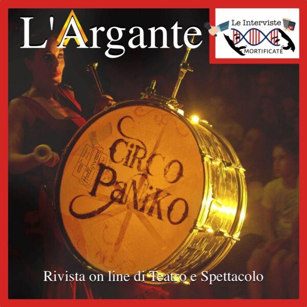 Le Interviste Mortificate #09 || Circo Paniko: il collettivo che porta arte e festa in città