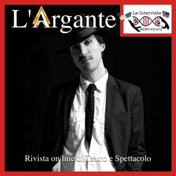 Le Interviste Mortificate #10 II Daniele Chiaramida.