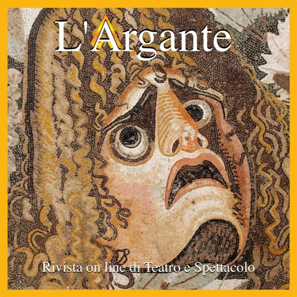 L'Argante #38 II L'evoluzione dell'attore.