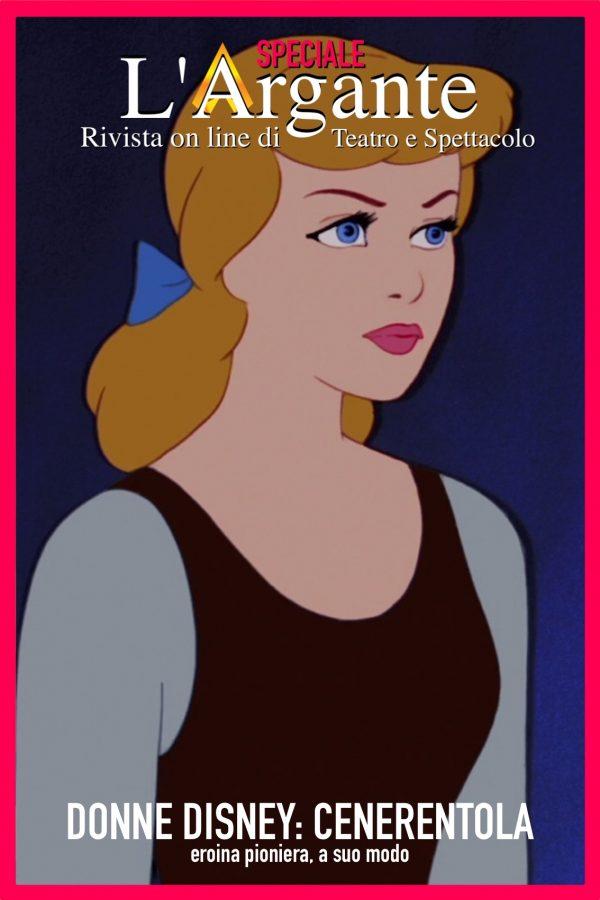 DonneDisney #2: 1950- Cenerentola: eroina pioniera, a suo modo