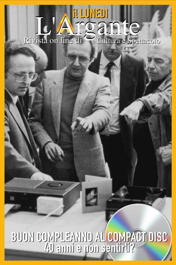 L'Argante #46 II Buon Compleanno al Compact Disc! (Quasi) 40 anni e non sentirli